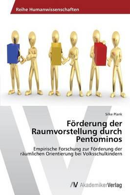 Forderung Der Raumvorstellung Durch Pentominos (Paperback)