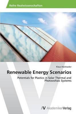 Renewable Energy Scenarios (Paperback)