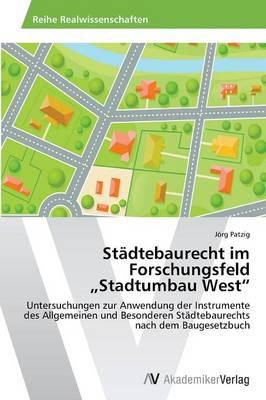 "Stadtebaurecht Im Forschungsfeld Stadtumbau West"" (Paperback)"