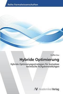 Hybride Optimierung (Paperback)