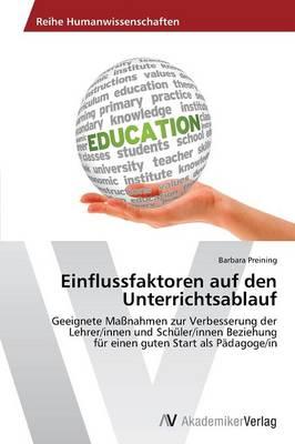 Einflussfaktoren Auf Den Unterrichtsablauf (Paperback)