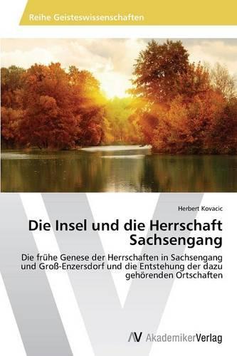 Die Insel Und Die Herrschaft Sachsengang (Paperback)