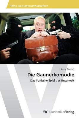 Die Gaunerkomodie (Paperback)