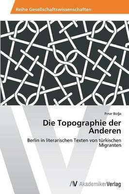 Die Topographie Der Anderen (Paperback)