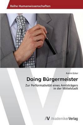 Doing Burgermeister (Paperback)