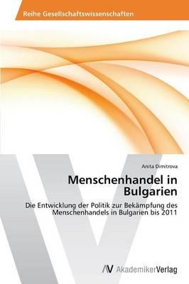Menschenhandel in Bulgarien (Paperback)