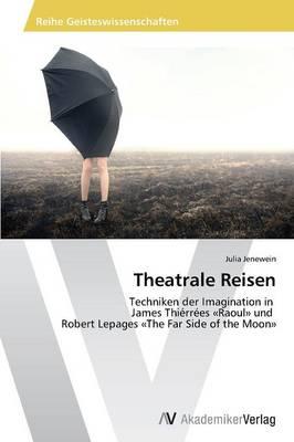Theatrale Reisen (Paperback)