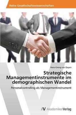 Strategische Managementinstrumente Im Demographischen Wandel (Paperback)
