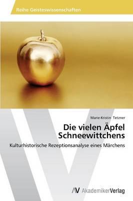 Die Vielen Apfel Schneewittchens (Paperback)