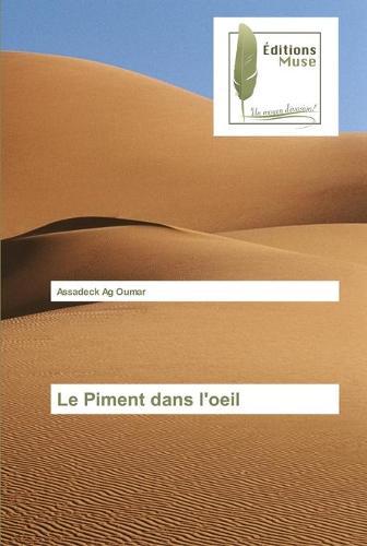 Le Piment Dans l'Oeil - Omn.Muse.Litt. (Paperback)