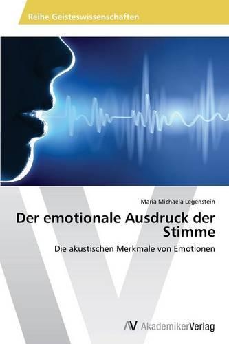 Der Emotionale Ausdruck Der Stimme (Paperback)