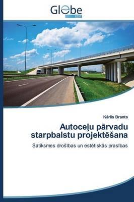 Autoce U P Rvadu Starpbalstu Projekt Ana (Paperback)