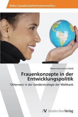 Frauenkonzepte in Der Entwicklungspolitik (Paperback)