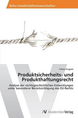 Produktsicherheits- Und Produkthaftungsrecht (Paperback)
