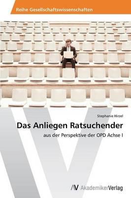 Das Anliegen Ratsuchender (Paperback)