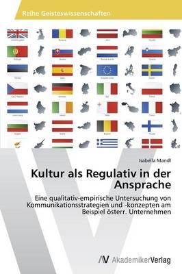 Kultur ALS Regulativ in Der Ansprache (Paperback)
