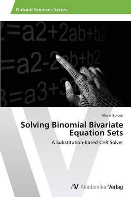 Solving Binomial Bivariate Equation Sets (Paperback)