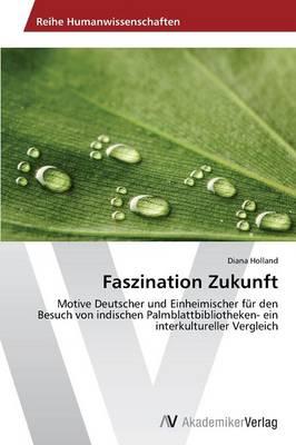 Faszination Zukunft (Paperback)