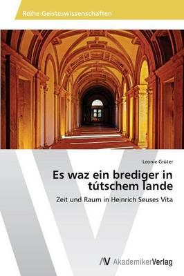 Es Waz Ein Brediger in Tutschem Lande (Paperback)