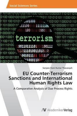 Eu Counter-Terrorism Sanctions and International Human Rights Law (Paperback)