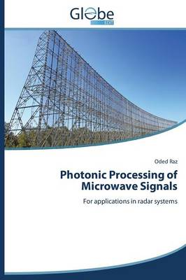 Photonic Processing of Microwave Signals (Paperback)