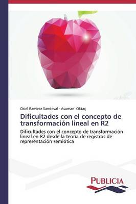 Dificultades Con El Concepto de Transformacion Lineal En R2 (Paperback)