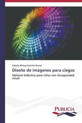 Diseno de Imagenes Para Ciegos (Paperback)