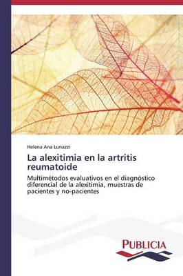 La Alexitimia En La Artritis Reumatoide (Paperback)