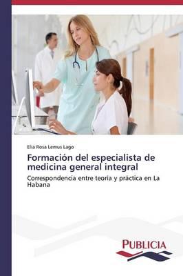 Formacion del Especialista de Medicina General Integral (Paperback)