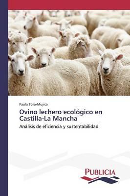 Ovino Lechero Ecologico En Castilla-La Mancha (Paperback)
