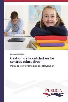 Gestion de La Calidad En Los Centros Educativos (Paperback)