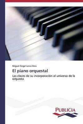 El Piano Orquestal (Paperback)
