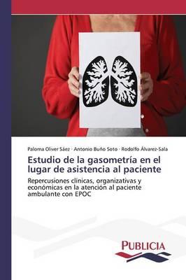 Estudio de La Gasometria En El Lugar de Asistencia Al Paciente (Paperback)