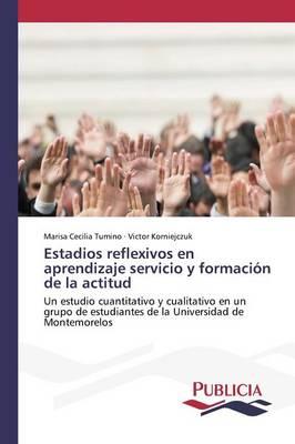 Estadios Reflexivos En Aprendizaje Servicio y Formacion de La Actitud (Paperback)