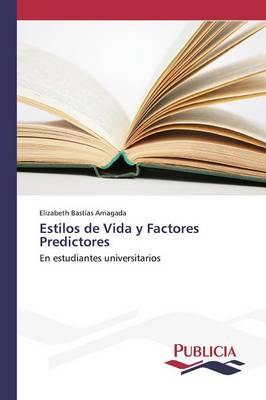 Estilos de Vida y Factores Predictores (Paperback)