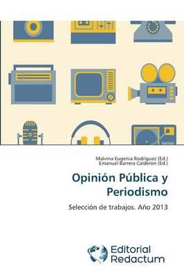 Opinion Publica y Periodismo (Paperback)