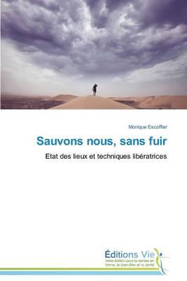 Sauvons Nous, Sans Fuir - Omn.Vie (Paperback)