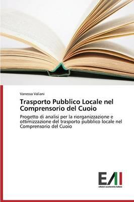 Trasporto Pubblico Locale Nel Comprensorio del Cuoio (Paperback)