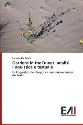 Gardens in the Dunes: Analisi Linguistica E Testuale (Paperback)