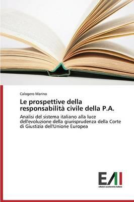 Le Prospettive Della Responsabilita Civile Della P.A. (Paperback)