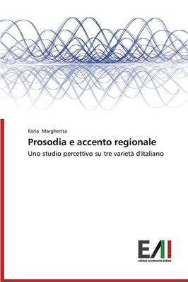 Prosodia E Accento Regionale (Paperback)