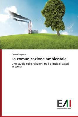 La Comunicazione Ambientale (Paperback)