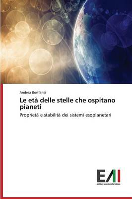 Le Eta Delle Stelle Che Ospitano Pianeti (Paperback)