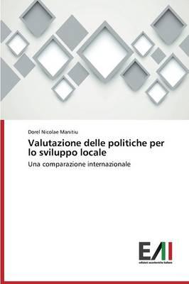 Valutazione Delle Politiche Per Lo Sviluppo Locale (Paperback)