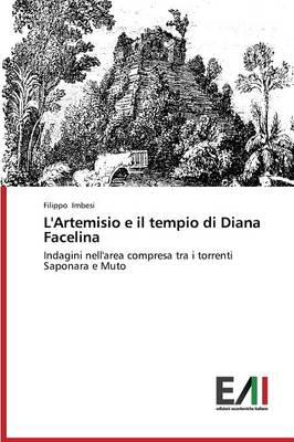 L'Artemisio E Il Tempio Di Diana Facelina (Paperback)
