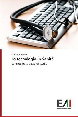 La Tecnologia in Sanita (Paperback)