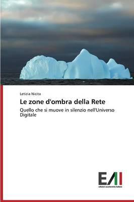 Le Zone D'Ombra Della Rete (Paperback)