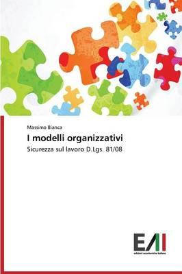 I Modelli Organizzativi (Paperback)