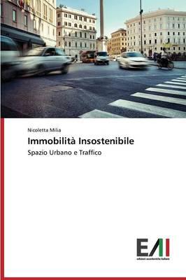 Immobilita Insostenibile (Paperback)