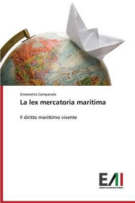 La Lex Mercatoria Maritima (Paperback)